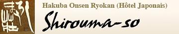 Hakuba Onsen Ryokan (Hôtel Japonais) SHIROUMA-SO